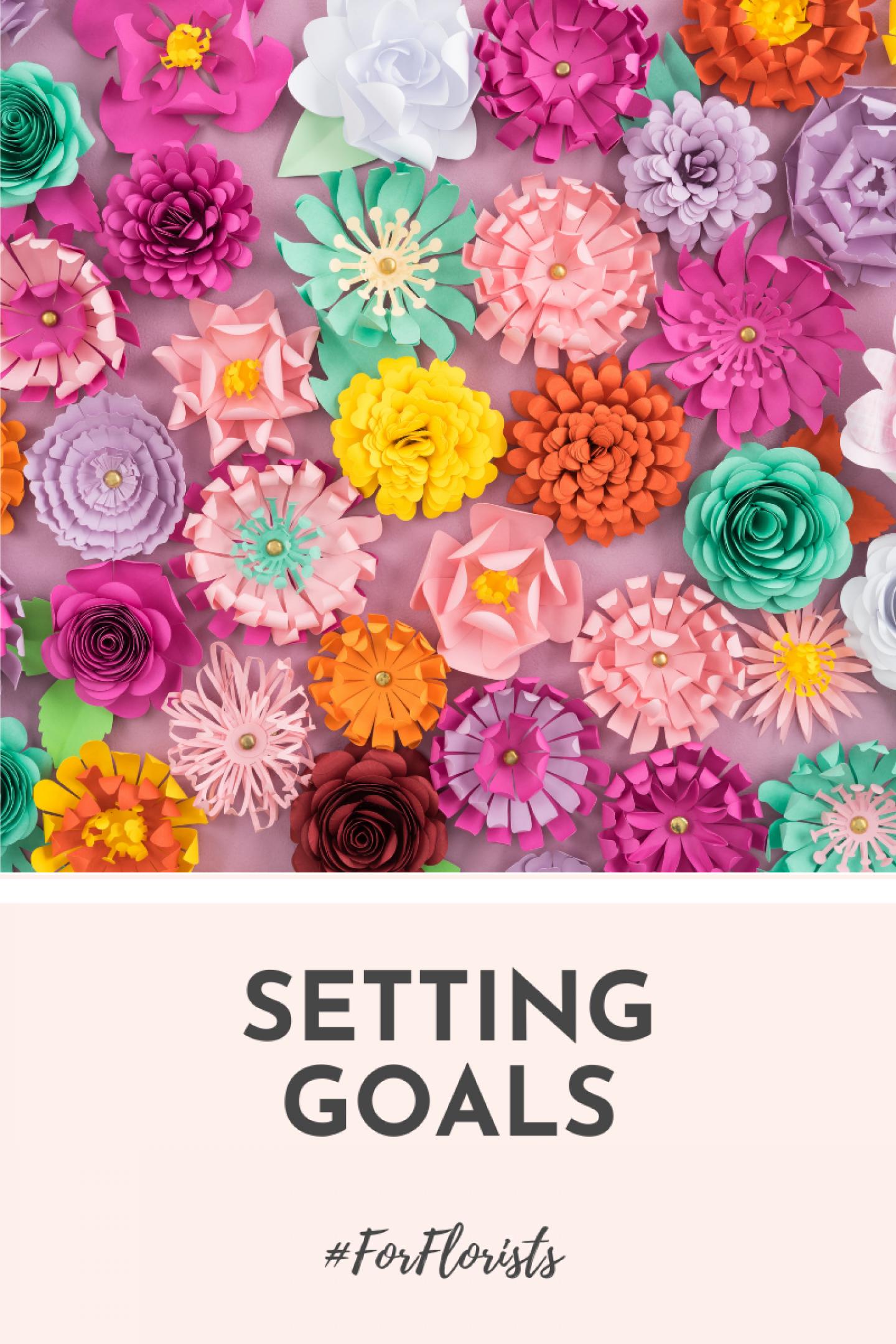 set goals in floristry